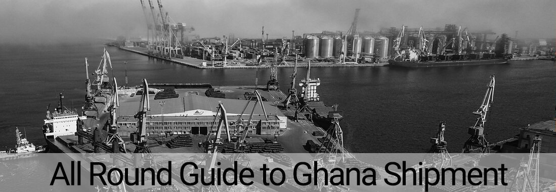 Port of Ghana with a text saying 'All Round Guide to Ghana Shipment'